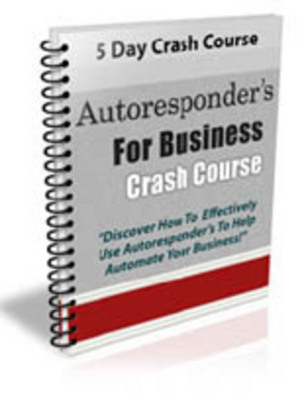 Product picture Autoresponders For Business Crash Course