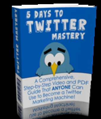 Product picture 5 Days To TwitterMastery